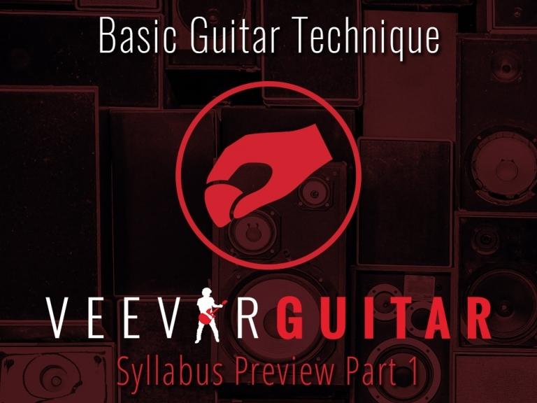 BASIC GUITAR TECHNIQUE – PART 1