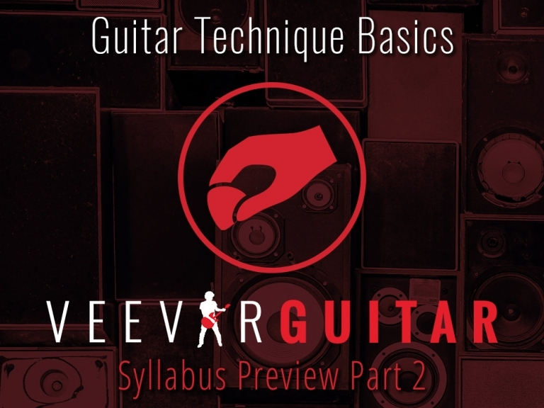 GUITAR TECHNIQUE BASICS – PART 2