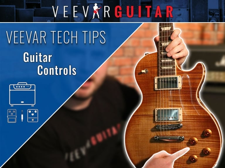 Guitar Controls Explained –Tech Tips #8